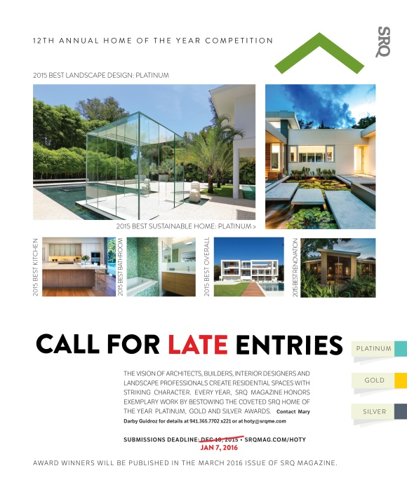 Late registration for the 2016 SRQ Home of the Year competition closes on January 7, 2016.