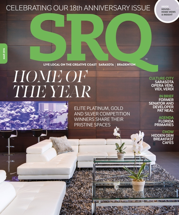 The March edition of SRQ | The Magazine includes the annual Home of the Year feature story.